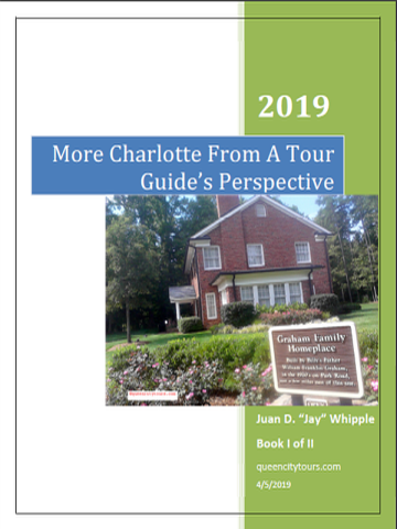 More Charlotte From A Tour Guide's Perspective